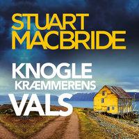 Knoglekræmmerens vals - Stuart MacBride