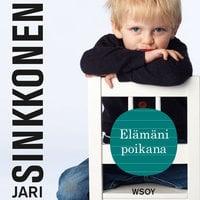 Elämäni poikana - Jari Sinkkonen