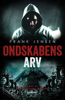 Ondskabens arv - Frank Jensen