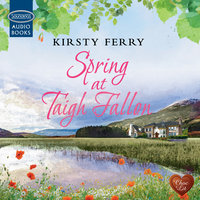 Spring at Taigh Fallon - Kirsty Ferry