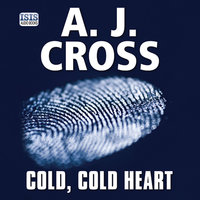 Cold, Cold Heart - A.J. Cross