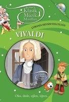 Klasik Müzik Masalları 1 - Vivaldi - Neşe Türkeş