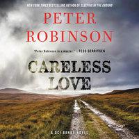 Careless Love - Peter Robinson