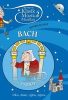 Klasik Müzik Masalları 2 - Bach - Neşe Türkeş