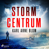 Stormcentrum - Karl Arne Blom