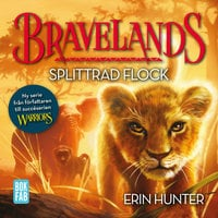 Bravelands – Splittrad flock - Erin Hunter