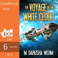 The Voyage of the White Cloud - M. Darusha Wehm
