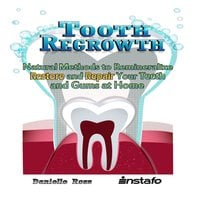 Tooth Regrowth - Instafo,Danielle Ross