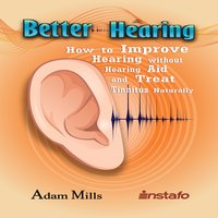 Better Hearing - Instafo, Adam Mills