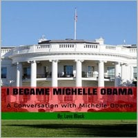 I Became Michelle Obama: A Conversation with Michelle Obama - Love Black