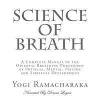 Science of Breath - Yogi Ramacharaka