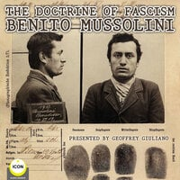 The Doctrine Of Fascism Benito Mussolini - Benito Mussolini