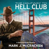 The Halfway to Hell Club - Mark J.McCracken