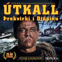 Útkall: Þrekvirki í Djúpinu - Óttar Sveinsson