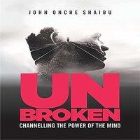 UNBROKEN - John Once Shaibu