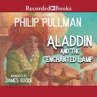 Aladdin And The Enchanted Lamp - Philip Pullman