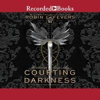 Courting Darkness - Robin LaFevers