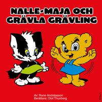 Nalle-Maja och Grävla Grävling