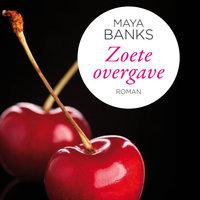 Zoete overgave - Maya Banks