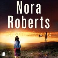 Bij zonsondergang - Nora Roberts