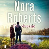 De obsessie - Nora Roberts