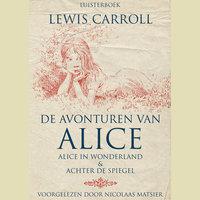 De avonturen van Alice - Lewis Carroll