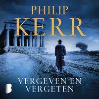 Vergeven en vergeten - Philip Kerr