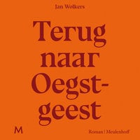 Terug naar Oegstgeest - Jan Wolkers