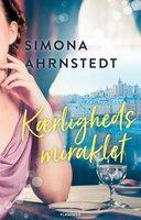 Kærlighedsmiraklet - Simona Ahrnstedt