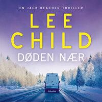 Døden nær - Lee Child