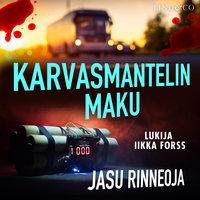 Karvasmantelin maku - Jasu Rinneoja