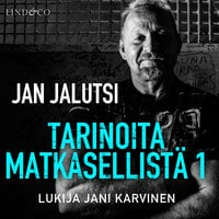 Tarinoita matkasellistä 1 - Jan Jalutsi