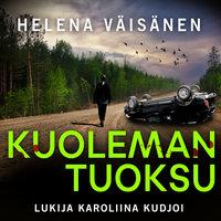 Kuoleman tuoksu - Helena Väisänen