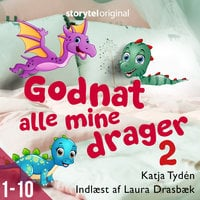 Godnat alle mine drager - Sæson 2 - Katja Tydén