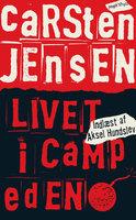 Livet i Camp Eden - Carsten Jensen