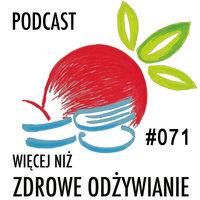 Podcast - #09 Więcej niż zdrowe odżywianie: Wpływ diety na życie seksualne - Michał Jaworski: Blogowanie o Zdrowym Odżywianiu