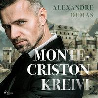 Monte-Criston kreivi 2 - Alexandre Dumas