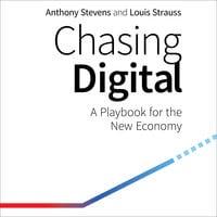Chasing Digital - Anthony Stevens,Louis Strauss