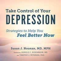 Take Control of Your Depression - Susan J. Noonan