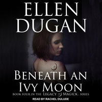 Beneath an Ivy Moon - Ellen Dugan