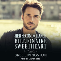 Her Second Chance Billionaire Sweetheart - Bree Livingston
