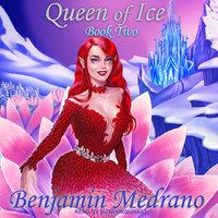 Queen of Ice - Benjamin Medrano