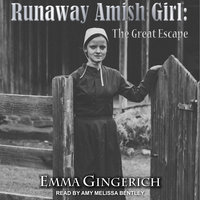 Runaway Amish Girl - Emma Gingerich
