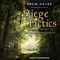 Siege Tactics - Drew Hayes