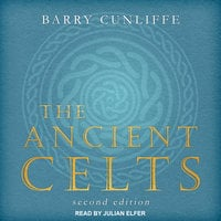 The Ancient Celts - Barry Cunliffe
