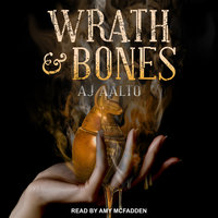 Wrath & Bones - A.J. Aalto