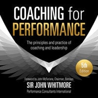 Coaching for Performance - John Whitmore
