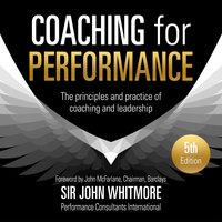 Coaching for Performance - John Whitmore