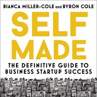 Self Made - Bianca Miller-Cole,Byron Cole