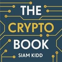 The Crypto Book - Siam Kidd